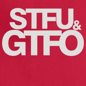 STFU GTFO - Adjustable Apron