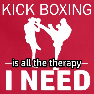 Kick Boxing is my therapy - Adjustable Apron