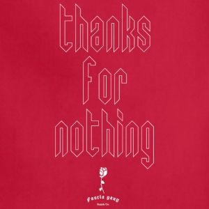 THANKS FOR NOTHING - Adjustable Apron