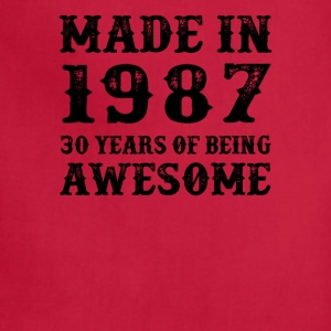 Made In 1987 30 Years Of Being Awesome - Adjustable Apron