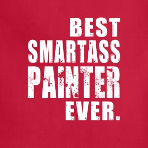 Painter Best Smartass Painter Ever - Adjustable Apron