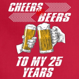 cheers and beers 25 years - Adjustable Apron