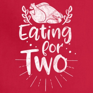 I'm eating for two pregnant - Gift thanksgiving - Adjustable Apron