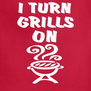 I Turn Grills On - Adjustable Apron