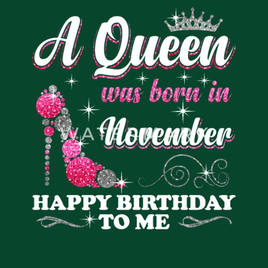 A Queen Was Born In November Happy Birthday To Me Apron Spreadshirt