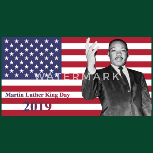 Martin Luther King Jr Day 2019 By Spreadshirt