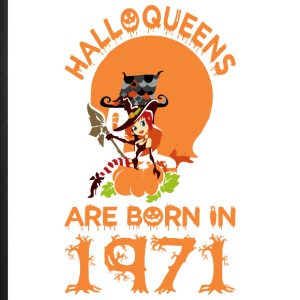 Halloqueens Are Born In 1971 Halloween - iPhone 7 Plus Rubber Case