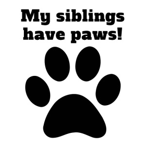 My Siblings Have Paws - iPhone 7 Plus Rubber Case