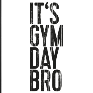 It's Gym Day Bro - iPhone 7 Plus Rubber Case