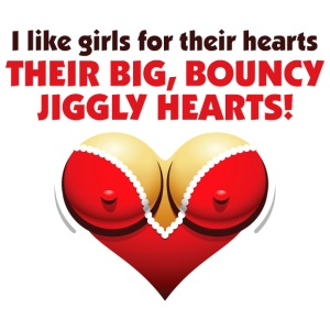I Like Girls With Big,Bouncy Jiggly Hearts! - iPhone 7 Plus/8 Plus Rubber Case