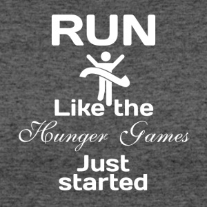 Run like the Hunger Games just started - Women's 50/50 T-Shirt