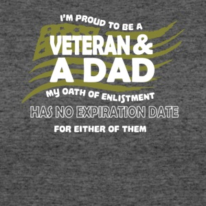 I'm Proud To Be A Veteran And Dad T Shirt - Women's 50/50 T-Shirt