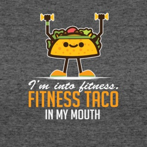 I'm Into Fitness Taco In My Mouth - Women's 50/50 T-Shirt