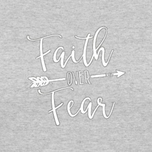 faith over fear - Women's 50/50 T-Shirt