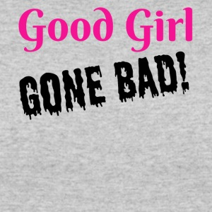 Good Girl Gone Bad - Women's 50/50 T-Shirt