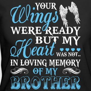 In Loving Memory Of My Brother T Shirt - Women's 50/50 T-Shirt