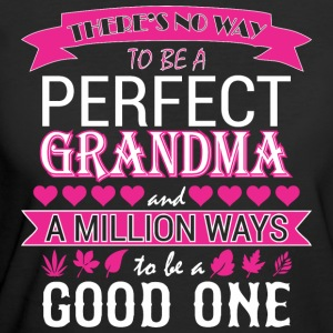 Theres No Way Tobe Perfect Aunt Million Way Good - Women's 50/50 T-Shirt