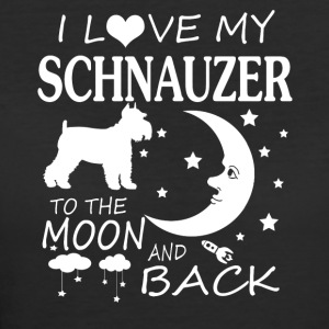 I Love My Schnauzer To The Moon And Back - Women's 50/50 T-Shirt