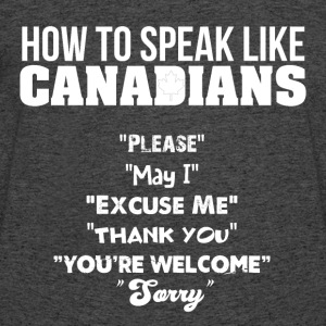 How to Speak Like Canadians - Men's 50/50 T-Shirt
