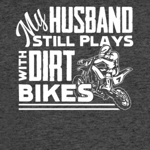My Husband Still Plays With Dirt Bikes Shirt - Men's 50/50 T-Shirt