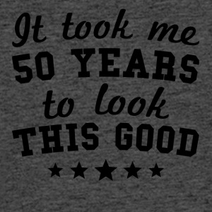 It Took Me 50 Years To Look This Good - Men's 50/50 T-Shirt