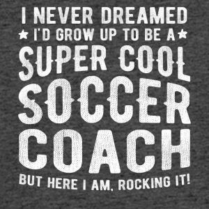 Super Cool Soccer Coach FunnySarcastic - Men's 50/50 T-Shirt