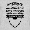 Awesome Dads Tattoos & Beards - Men's 50/50 T-Shirt