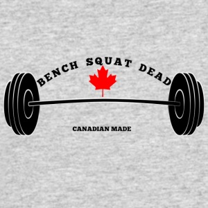 BENCH SQUAT DEAD CANADIAN MADE - Men's 50/50 T-Shirt