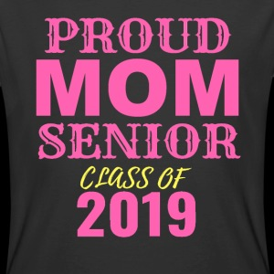 Proud Mom Senior Class Of 2019 NEW