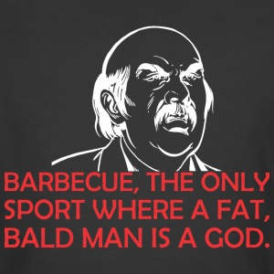 Barbecue The Only Sport Where Fat Bald Man Is God - Men's 50/50 T-Shirt