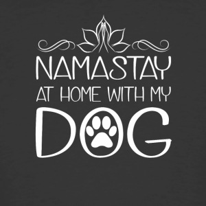 Namastay At Home With My Dog Yoga Dog - Men's 50/50 T-Shirt