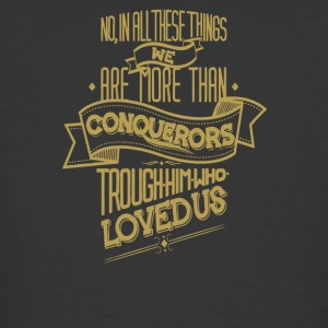 No in all these things we are more than conquerors - Men's 50/50 T-Shirt