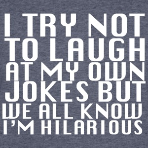 I Try Not To Laugh - Men's 50/50 T-Shirt