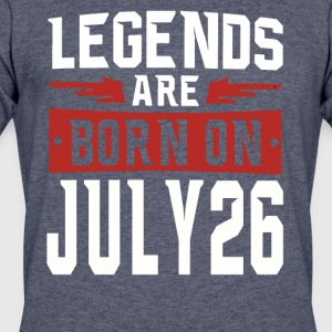 Legends are born on July 26 - Men's 50/50 T-Shirt