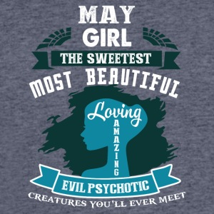 May girl The sweetest Most beautiful - Men's 50/50 T-Shirt