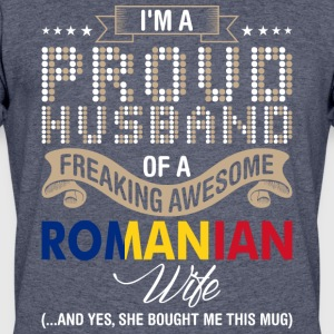 Im A Proud Husband Of A Freaking Awesome Romanian - Men's 50/50 T-Shirt