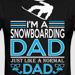 Im Snowboarding Dad Like Normal Dad Except Cooler - Men's Ringer T-Shirt