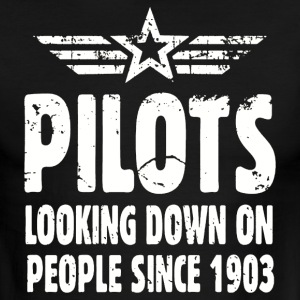 Pilots Looking Down On People Since 1903 - Men's Ringer T-Shirt