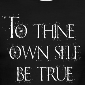To Thine Own Self Be True - Men's Ringer T-Shirt