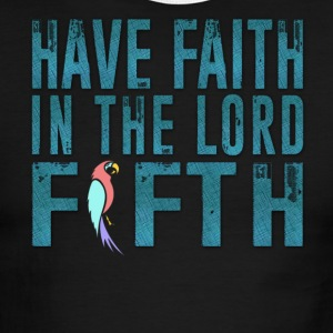 Have Faith in the Lord Fifth - Men's Ringer T-Shirt