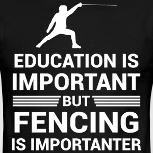 Education Important But Fencing Importanter - Men's Ringer T-Shirt