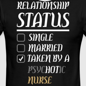Relationship Single Married Psychotic Nurse - Men's Ringer T-Shirt