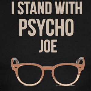 I Stand With Psycho Joe - Men's Ringer T-Shirt