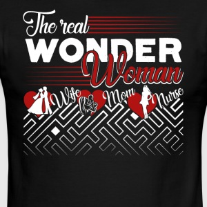 The Real Wonder Woman Wife Mom Nurse Shirt - Men's Ringer T-Shirt