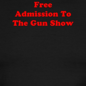 Free Admission To The Gun Show - Men's Ringer T-Shirt