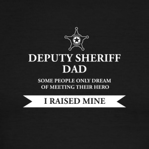 Deputy Sheriff Dad - I Raised My Hero Law - Men's Ringer T-Shirt