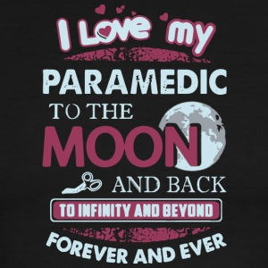 I Love My Paramedic To The Moon And Back T Shirt - Men's Ringer T-Shirt