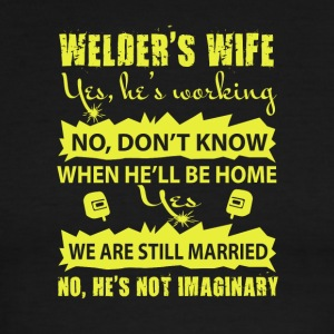 Welder's Wife Yes, He's Working T Shirt - Men's Ringer T-Shirt
