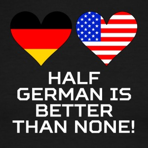 Half German Is Better Than None - Men's Ringer T-Shirt