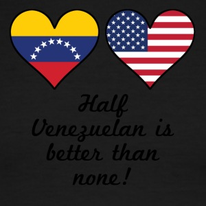 Half Venezuelan Is Better Than None - Men's Ringer T-Shirt